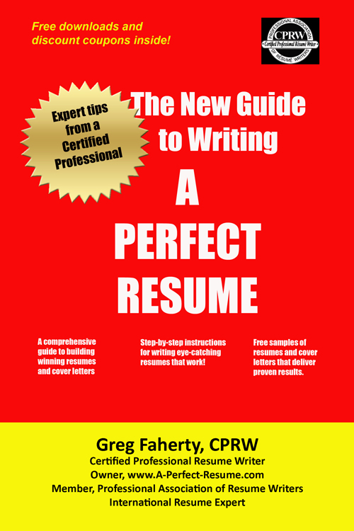 greg faherty cprw author of the new guide to writing a perfect resume the complete guide to writing resumes cover letters and other job search